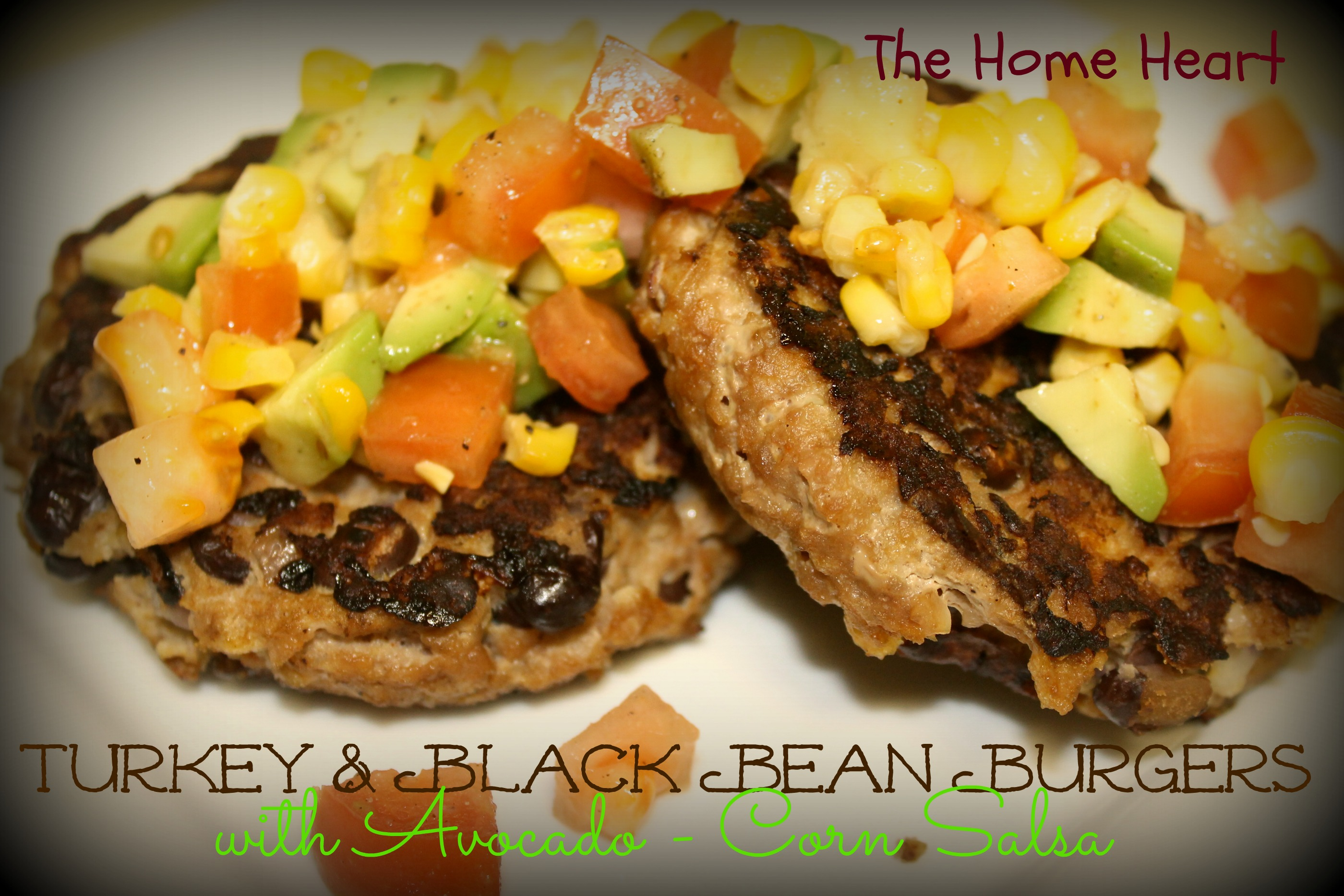 Turkey & Black Bean Burgers with Avocado-Corn Salsa | The Home Heart